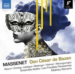 Massenet: Don César de Bazan (1888 Version)