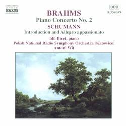 Brahms: Piano Concerto No. 2 / Schumann: Introduction and Allegro Appassionato