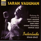 Vaughan, Sarah: Interlude (1944-1947)