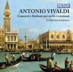 Vivaldi: Concerti e Sinfonie per archi e continuo