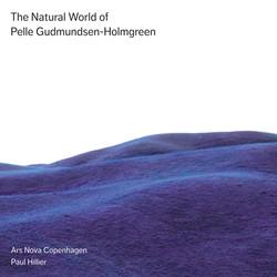 The Natural World of Pelle Gudmundsen-Holmgreen