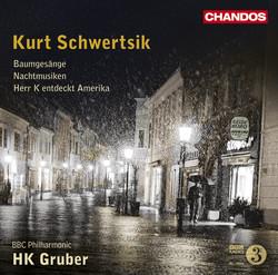 Schwertsik: Baumgesänge - Nachtmusiken - Herr K entdeckt Amerika