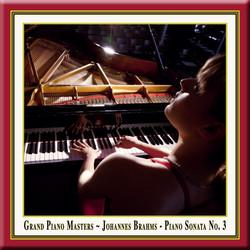 Grand Piano Masters: Brahms: Piano Sonata No. 3