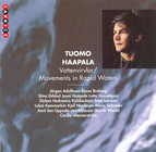 Haapala: the World From Inside - the World From Outside / Midnight Music On the Water / Tule Petter