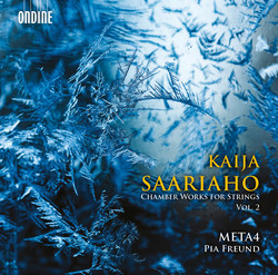 Kaija Saariaho: Chamber Works for Strings, Vol. 2