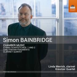 Simon Bainbridge: Chamber Music