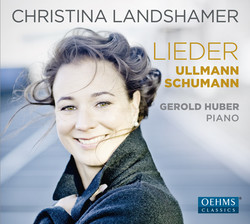 Schumann & Ullmann: Vocal Works