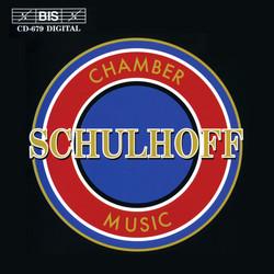 Schulhoff - Chamber Music