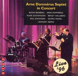 Arne Domnérus Septet In Concert Live '96