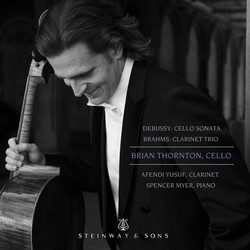 Debussy: Cello Sonata, L. 135 - Brahms: Clarinet Trio, Op. 114