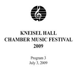 Kneisel Hall Program 3: July 3, 2009
