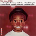 Till Alla Barn (For All Children)