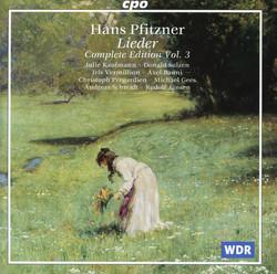 Pfitzner: Lieder (Complete Edition, Vol. 3)