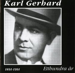 Karl Gerhard - Etthundra år