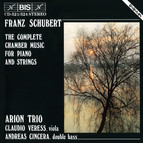 Schubert - Complete Chamber Music for Piano and Strings