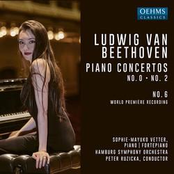Beethoven: Piano Concertos Nos. 0, 2 & 6