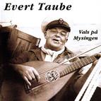 Evert Taube - Vals på Mysingen