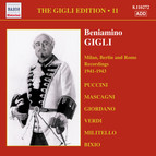 The Gigli Edition, Vol. 11: Milan, Berlin & Rome Recordings