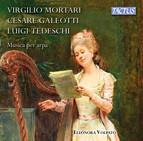 Galoetti, Mortari & Tedeschi: Musica per arpa