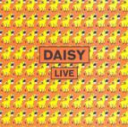 Daisy: Live