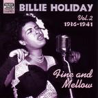 Holiday, Billie: Fine and Mellow (1936-1941)