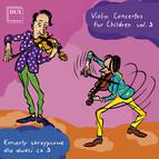 Violin Concertos for Children, Vol. 3