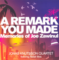 A Remark You Made: Memories of Joe Zawinul
