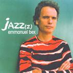 Bex, Emmanuel: Jazz(z)