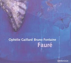 Fauré: Cello Sonatas Nos. 1 and 2 / Elegie / Romance / Papillon / Sicilienne / Apres un reve
