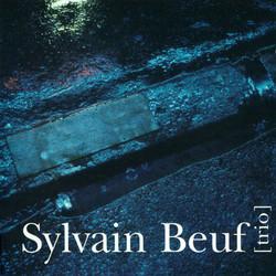 Sylvain Beuf Trio: Trio