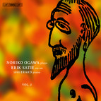 Noriko Ogawa plays Satie - Piano Music, Vol. 2