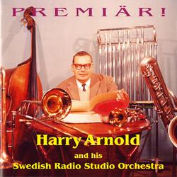 Harry Arnold - Premiär! (1956, 1960)