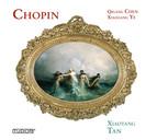 Chopin - Xiaogang Ye - Qigang Chen