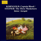 Korngold: Captain Blood / Steiner: The Three Musketeers