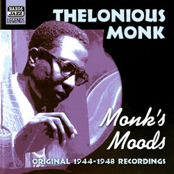 Monk, Thelonious: Monk's Moods (1944-1948)