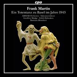Frank Martin: Ein Totentanz zu Basel im Jahre 1943