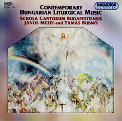 Contemporary Hungarian Liturgical Music