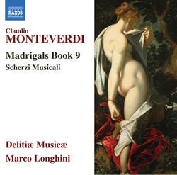 Monteverdi: Madrigals, Book 9 - Scherzi musicali