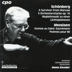 Schoenberg: A Survivor from Warsaw - 5 Orchestral Pieces - Begleitungsmusik zu einer Lichtspielszene - Messiaen: Hymne au Saint-Sacrement