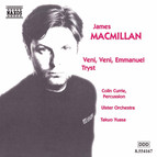 Macmillan: Veni, Veni Emmanuel / Tryst