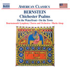 Bernstein: Chichester Psalms & On the Waterfront