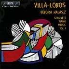 Villa-Lobos - Complete Piano Music, Vol.1