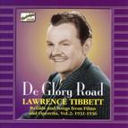 Tibbett, Lawrence: De Glory Road (1931-1936)