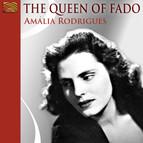 Rodrigues, Amalia: The Queen of Fado
