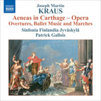 Kraus, J.M.: Aeneas in Carthage - Overtures, Ballet Music and Marches