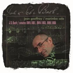 Bach: Sonates, BWV 1001, 1003, 1005