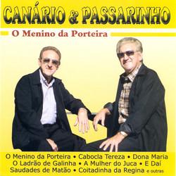 Canario & Passarinho: O Menino da Porteira