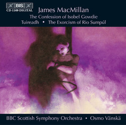 James MacMillan - The Confession of Isobel Gowdie