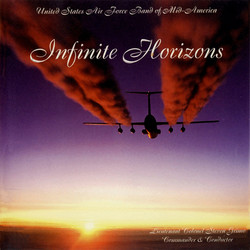 United States Air Force Band of Mid-America: Infinite Horizons