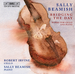 Beamish - Bridging the Day, works for cello and piano
